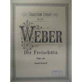 WEBER Carl Maria von Der Freischutz piano