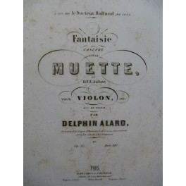 ALARD Delphin Fantaisie La Muette d'Auber Piano Violon ca1860
