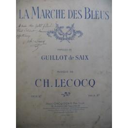 LECOCQ Charles La Marche des Bleus Dédicace Chant Piano 1915