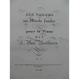 BEETHOVEN Six Valses et une Marche Funèbre Piano ca1832