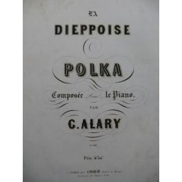 ALARY Giulio La Dieppoise Piano XIXe siècle