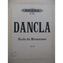 DANCLA Charles Ecole du Mécanisme op 74 Violon
