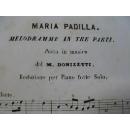 DONIZETTI G. Maria Padilla Opéra Piano solo ca1850