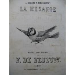 DE FLOTOW F. La Mésange Piano ca1857