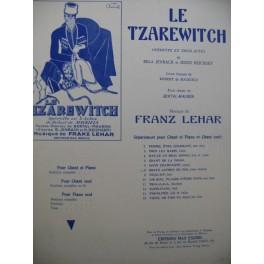 LEHAR Franz Le Tzarewitch No 8 Reste auprès de moi Chant Piano 1927