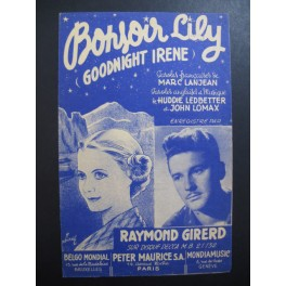 Bonsoir Lily Goodnight Irene Raymond Girerd 1950