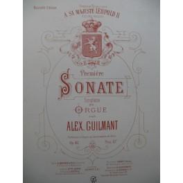 GUILMANT Alexandre Première Sonate op 42 Orgue 1898