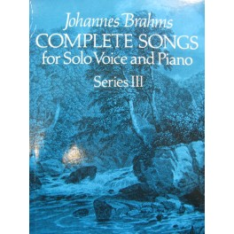 BRAHMS Johannes Complete Songs for Solo Voice and Piano Series III