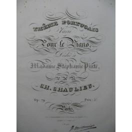 CHAULIEU Charles Thême Portugais Piano 1830