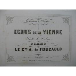 LE COMTE A. de FOUCAULD Echos de La Vienne Piano XIXe siècle