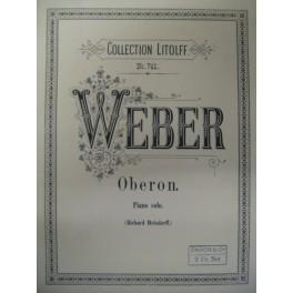 WEBER Carl Maria von Oberon piano solo