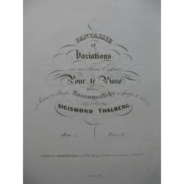 THALBERG Sigismond Fantaisie et Variations Piano ca1836
