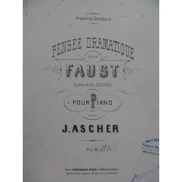 ASCHER Joseph Pensée Dramatique sur Faust Piano XIXe siècle