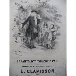 CLAPISSON Louis Enfants n'y touchez pas Chant ca1850