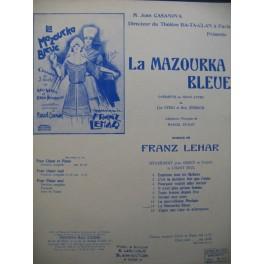 LEHAR Franz La Mazourka Bleue Chant Piano 1922