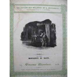 MEYERBEER G. Ballade de la Reine Marguerite de Valois Chant Piano ca1830