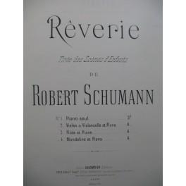 SCHUMANN Robert Rêverie Piano Violon ou Violoncelle ca1892