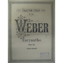WEBER Carl Maria von Euryante piano solo