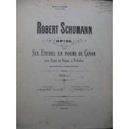 SCHUMANN Robert Six Etudes en forme de Canon Orgue XIXe