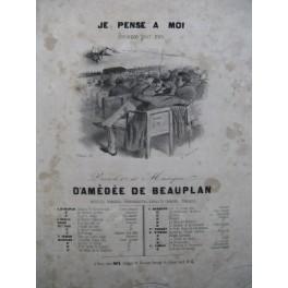 DE BEAUPLAN Amédée Je pense à Moi Chant Piano ca1830