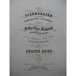 BEER Julius Fischerlied Wilhelm Tell Chant Piano ca1850