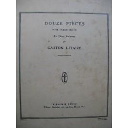 LITAIZE Gaston 6 Pièces pour Grand Orgue 1951
