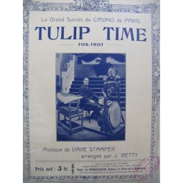 STAMPER Dave Tulip Time Fox Trot Piano 1919