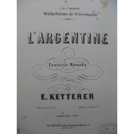 KETTERER Eugène L'Argentine Piano 1855