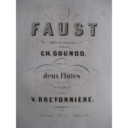 BRETONNIÈRE Victor Faust Charles Gounod