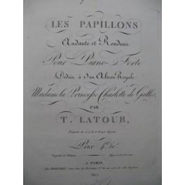 LATOUR T. Les Papillons Piano ca1825