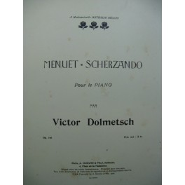 DOLMETSCH Victor Menuet-Scherzando Piano 1902