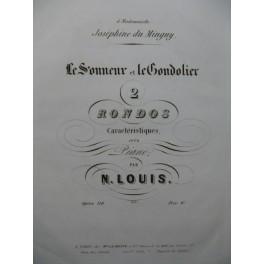 LOUIS N. 2 Rondos Le Sonneur et le Gondolier Piano XIXe siècle