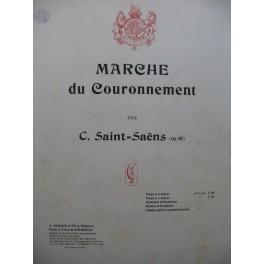 SAINT-SAËNS Camille Marche du Couronnement Piano 1902