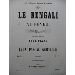 GERVILLE Léon Pascal Le Bengali Piano XIXe siècle