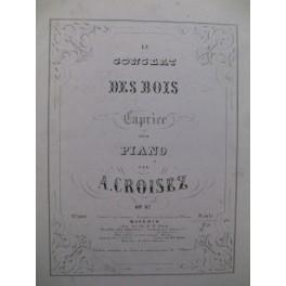 CROISEZ Alexandre Le Concert des Bois Piano XIXe siècle