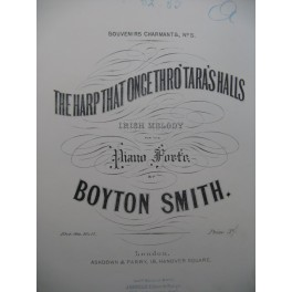 BOYTON SMITH The Harp That Once Thro'Taras'Halls Piano XIXe siècle