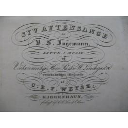 WEYSE Christoph Ernst Friedrich Syv Aftensange Chant Piano XIXe