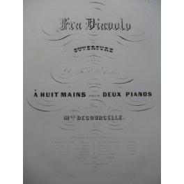 DECOURCELLE Maurice Ouverture Fra Diavolo d'Auber 2 Pianos 8 mains 1850