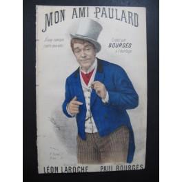 BOURGES Paul Mon Ami Paulard Chanson