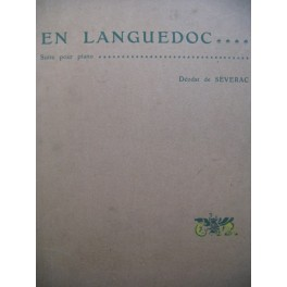 DE SEVERAC Déodat En Languedoc Piano 1905