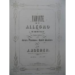 ASCHER Joseph Andante et Allegro Marziale 2 Pianos 8 mains 1856