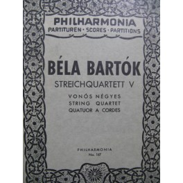 BARTOK Béla Streichquartett V Quatuor à cordes
