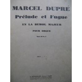 DUPRÉ Marcel Prélude et Fugue en La bémol Majeur Orgue 1940
