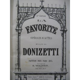 DONIZETTI Gaetano La Favorite Opéra Piano solo XIXe