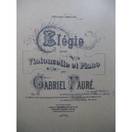 FAURÉ Gabriel Elégie Piano Violoncelle ou Violon 1881