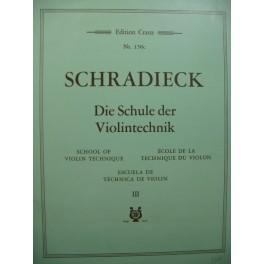 SCHRADIECK Die Schule der Violintechnik No 3 Violon