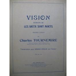 TOURNEMIRE Charles Les Dieux sont morts Vision Orgue 1927