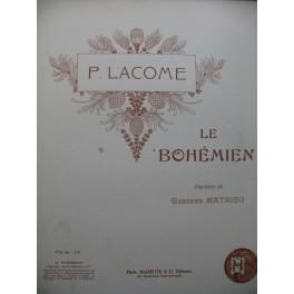 LACOME Paul Le Bohémien Chant Piano 1898