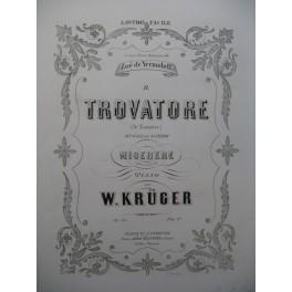 KRÜGER W. Trovatore Piano ca1860