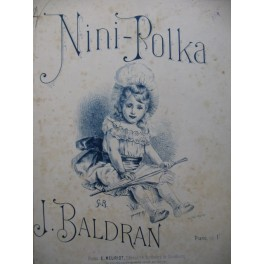 BALDRAN J. Nini-Polka Piano XIXe siècle
